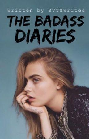The Badass Diaries by SVTSwrites