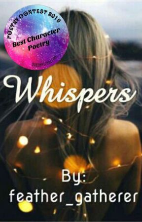 Whispers ~ (Diary Of My Poetry) by feather_gatherer