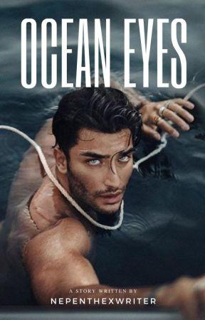 Ocean Eyes by nepenthexwriter
