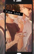 ★Fake Love★ by icantlovemyself