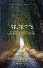 HOGWARTS GREATEST SECRETS by IracebethCarlyle