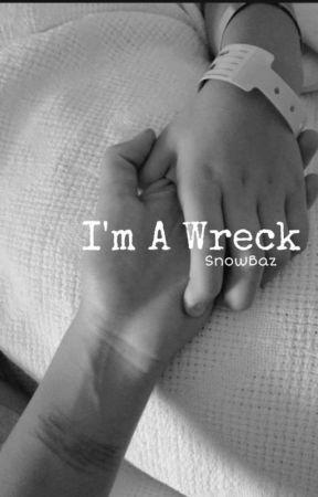 I'm A Wreck // SnowBaz by crescentpml