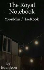 The Royal Notebook ⎪Yoonmin/Taekook by EdenJeon