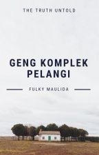 Geng Komplek Pelangi by flkymld