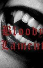 Bloody Lament by XcuteiswhatiaimforX