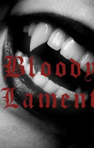 Bloody Lament