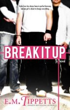 Break It Up (Someone Else's Fairytale #2.5) by EmilyMahTippetts