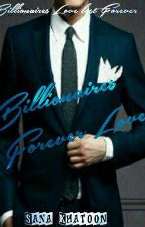 Billionaires Forever Love (Billionaire#1) by shiningstar990