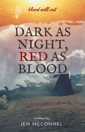 Dark as Night, Red as Blood by Jen_McConnel