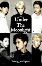 Under The Moonlight by yay_tae