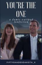 Damie (Dakota Johnson & Jamie Dornan) - You're The One... by FiftyShadesDakota_x