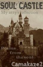 Soul Castle: My Atty's Collection by Camakaze2