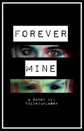 Forever Mine by VoileSurLaMer