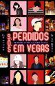 S.O.S Perdidos em Vegas  [EM BREVE] by alanabricia13