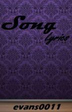 Song Lyrics <3 by bemine0011