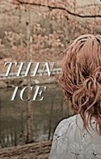 Thin Ice [Tom Riddle x Reader] by xserpentinex