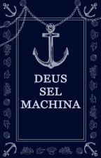 Deus Sel Machina by Lentivirus