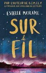 Sur le fil - Estelle Maskame by Mistral63