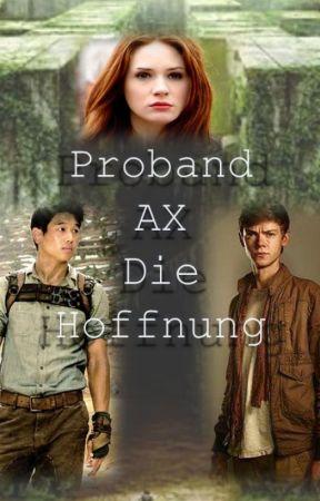 Proband: AX. Die Hoffnung by wolfxblackx