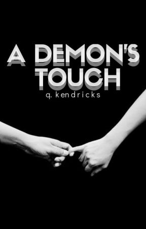a demon's touch | ✓ by gagmebabes