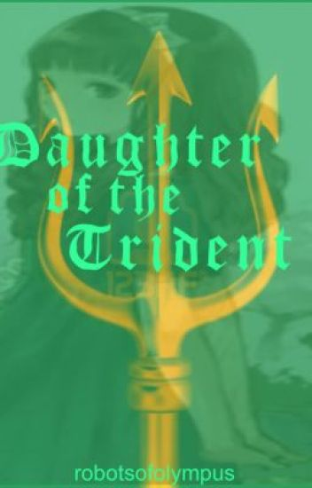 Daughter of the Trident