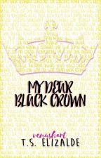 My Dear Black Crown [on-hold] by VenusHart