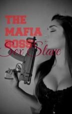 The Mafia Boss' Sex Slave by SpuriousBeauty