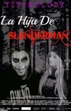 La hija de slenderman (Rubius y tu) by yiyiMelody