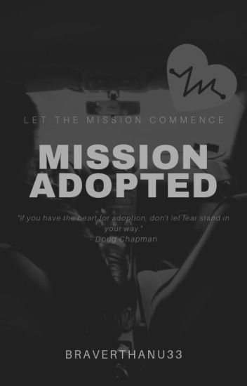 Mission Adopted