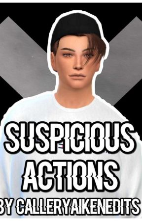 Suspicious Actions | A Nathan Street Story by calleryaikenedits