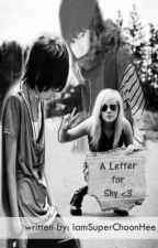 A Letter for Shy ♥ by ThatSweetLaugh