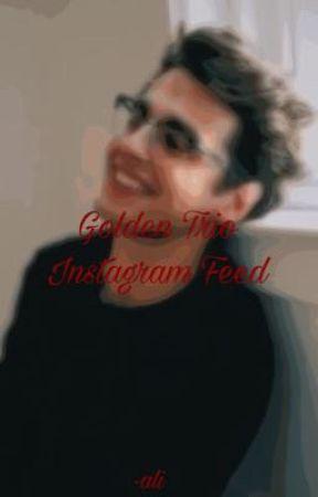/golden trio instagram feed\ by alidafangirl