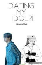Dating My Idol {Season 1} by Aki_Crystallia
