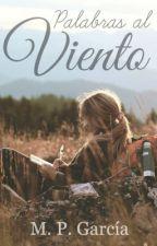 Palabras Al Viento. by MPGarcia