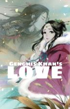 Genghis Khan's Love by sunny_c2003