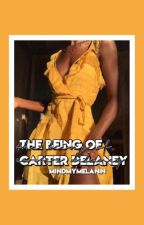 the being of carter delaney (c.s) by mindmymelanin