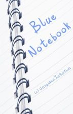 Blue Notebook by Whoooooooooooooooops