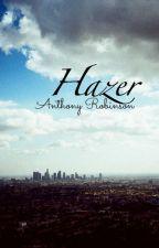 Hazer. by tonyromeblast