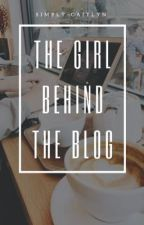 The Girl Behind the Blog by simply-caitlyn