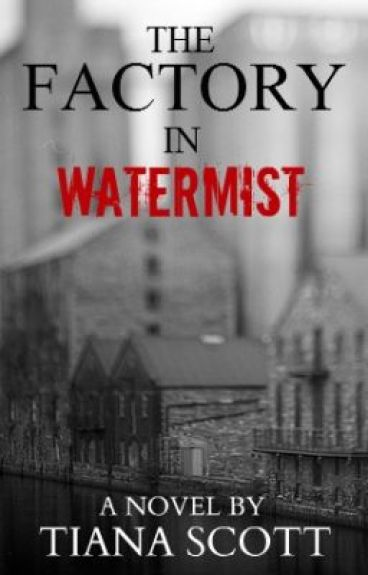The Factory in Watermist by The_Musician
