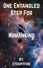 One Entangled Step for Humankind by Eyespitfire