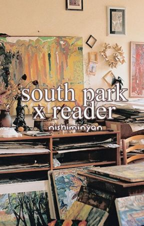 South Park x Reader - Yandere!Kyle x Reader - Wattpad