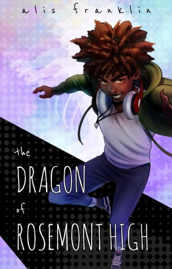 The Dragon of Rosemont High