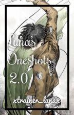 Luna's Oneshots 2.0 by xtrainer_lunax