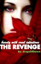 beauty with cruel intentions THE REVENGE (Hemi/Diall) by dropsOfDawn