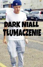Dark Niall Horan - Tłumaczenie by Paula0690