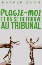 Plagie-moi et on se retrouve au tribunal by miss-red-in-hell