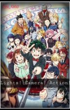 Lights. Camera. Action! [BNHA] [Actor! AU] (Reader-Insert!) by Lei_1303