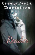 Creepypasta x Reader One Shots by acediia
