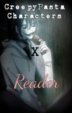 Creepypasta x Reader One Shots by acediia